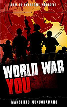 World War You -How To Overcome Yourself